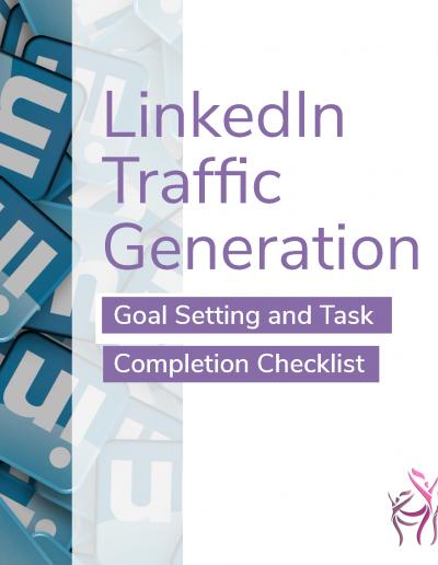 LinkedIn Traffic Generation Goal Checklist - short