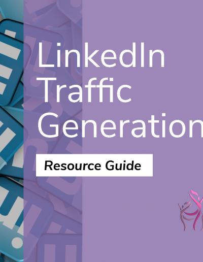 LinkedIn Traffic Generation Guide - short